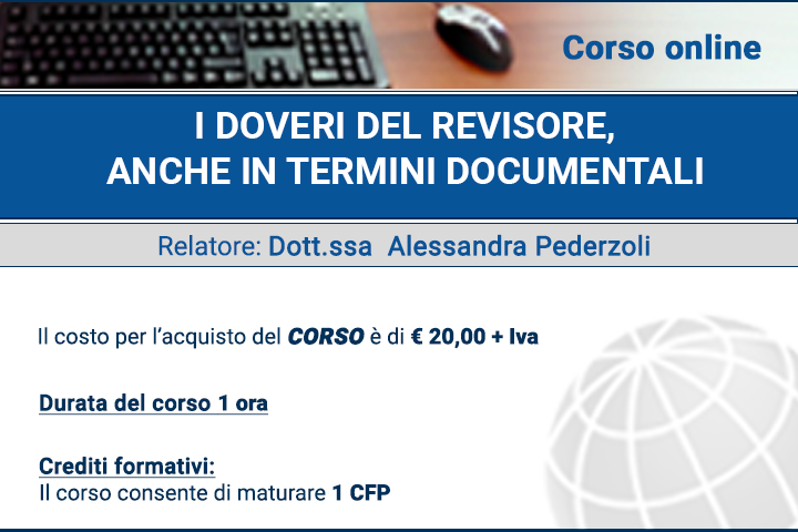 2. I doveri del Revisore, anche in termini documentali